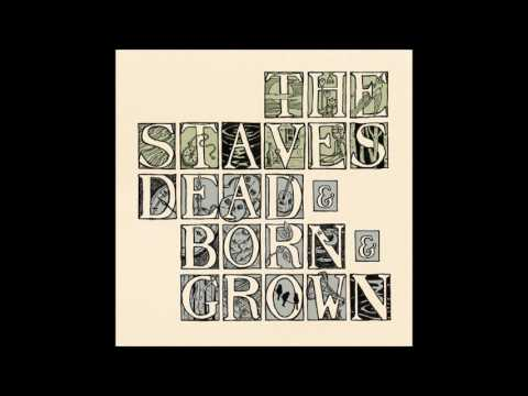 The Staves - Pay Us No Mind