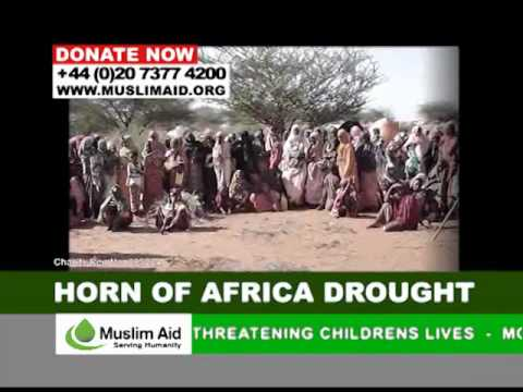 Muslim Aid - EMERGENCY APPEAL, Horn of Africa Drought
