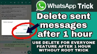 Use 'delete for everyone' feature after 1 hour | whatsapp trick
