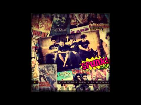 SPUNK! - Urvashi : AR Rahman Cover EP : A Super Desi Tribute...