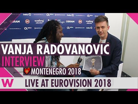 Vanja Radovanovic (Montenegro) Interview @ Eurovision 2018 | wiwibloggs
