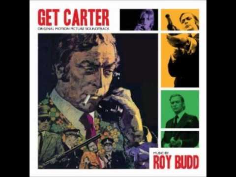 Roy Budd - Get Carter - Main Theme (Carter Takes a Train)