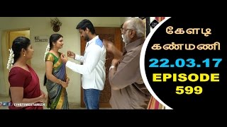 Keladi Kanmani Sun Tv Episode 599 22032017