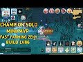 Build Champion solo mini/mvp Damage 22k???