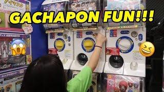 GACHAPON FUN!!!