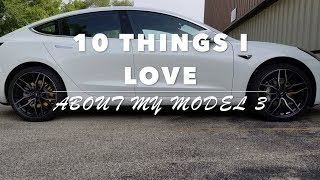 10 things I love about my Tesla Model 3