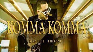 Mad Clip x Lil Koni - Komma Komma  (Official  Video)