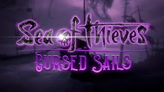 Sea Of Thieves: Cursed Sails - Official Teaser Trailer