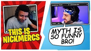 NICKMERCS CANT STOP LAUGHING AT MYTHS PERFECT IMPRESSION OF HIM!