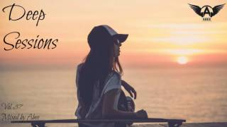 Deep Sessions - Vol 37 # 2016 | Deep House Music ★ Mix by Abee