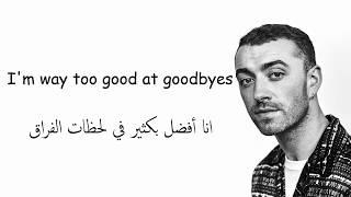 Download Lagu Sam Smith - Too Good At Goodbyes مترجمة إلى العربية Gratis STAFABAND