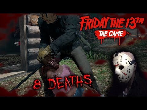 Friday the 13th the game - Gameplay 2.0 - Jason part 6 - 8 Deaths
