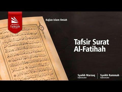 Kajian Tematik Tafsir Surat Al Fatihah | Syaikh Marzuq & Syaikh Rammah