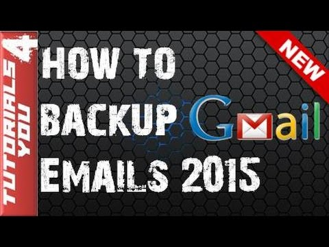 gmail backup email - How to  Backup gmail Emails,Contacts |Download Data Everything  Easy 2016
