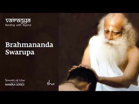 Sounds Of Isha -  Brahmananda Swaroopa video