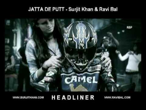 Jatta De Putt - Surjit Khan & Ravi Bal (3rd Official Video - Headliner) Music Ravi Bal. video