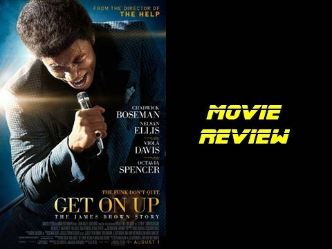 Get on Up Movie Review - Joe's Review