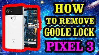 BYPASS GOOGLE LOCK FRP LOCK GOOGLE PIXEL 3 XL G013C G013A LATEST ANDROID VERSION 9.0 8.0 HOW TO 2019
