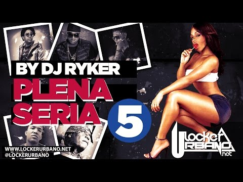 Locker Urbano Mix Panama 2016 - Plena Seria Vol 5 Reggae Dancehall Plena 507 by dj ryker