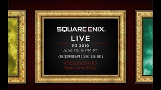 Square Enix LIVE E3 2019 [日本語]