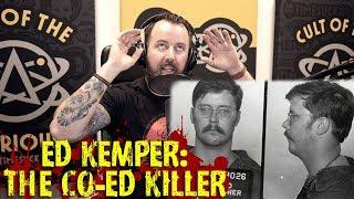 Timesuck Serial Killer Ed Kemper The Co Ed Killer