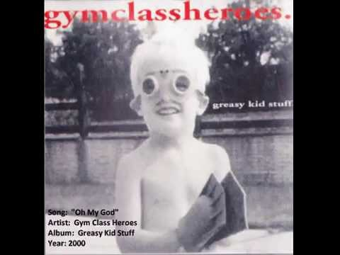 Gym Class Heroes - Oh My God