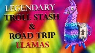 Legendary Troll Stash & Road Trip Llama Opening!! Fortnite Save The World