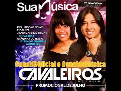 Cavaleiros do Forró CD Promocional de Julho 2013 COMPLETO [CanalJGOficial]