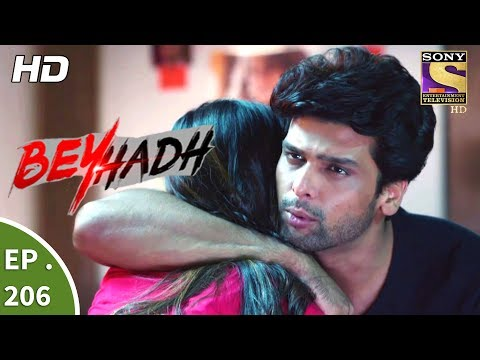 Beyhadh - बेहद - Ep 206 - 25th July, 2017 thumbnail