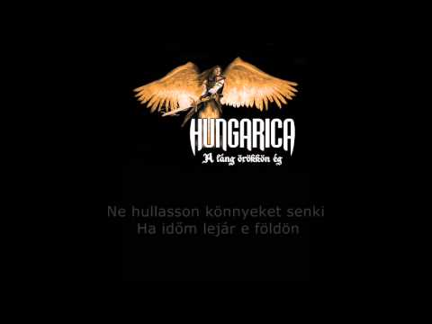 Hungarica - Vissza A Halálból Is (Szöveges Videó)