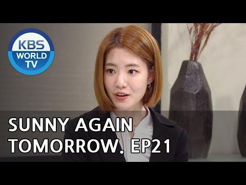 Sunny Again Tomorrow   내일도 맑음 - Ep.21 [SUB : ENG,CHN,IND / 2018.06.08]