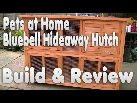 Bluebell Hideaway Rabbit Guinea Pig Hutch Review   Unboxing and Building   Pets at Home