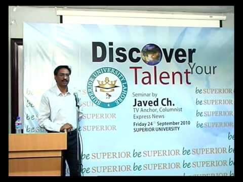 DISCOVER YOUR TALENT - JAVED Chaudhry In Superior University (Part 7 to 8).mp4