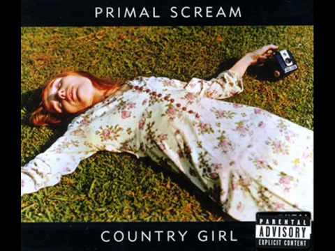 Country Girl - Primal Scream