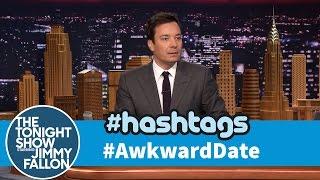 Hashtags: #AwkwardDate