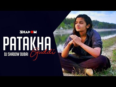 Highway - Patakha Guddi | DJ Shadow Dubai Remix