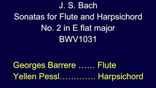 Georges Barrere Plays the Flute Sonata in E-flat Major by J.S. Bach