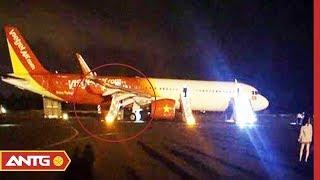 Máy bay Vietjet bị rơi bánh ở sân bay Buôn Ma Thuột, hàng trăm hành khách hoảng loạn | ANTV
