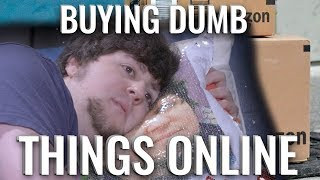 BUYING DUMB THINGS ONLINE - JonTron