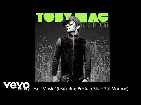 TobyMac - Funky Jesus Music (Slideshow With Lyrics)