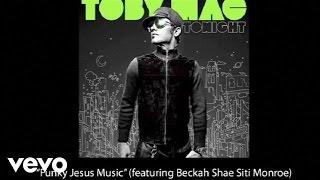Watch Tobymac Funky Jesus Music video