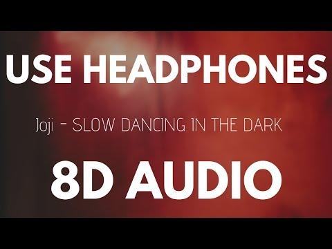 Joji - SLOW DANCING IN THE DARK (8D AUDIO) MP3