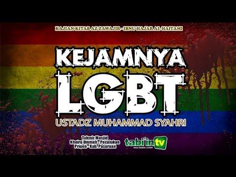 Kejamnya LGBT - Ustadz Muhammad Syahri