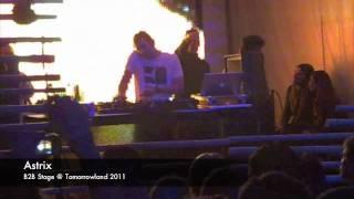 Astrix - B2B Stage @ Tomorrowland 2011