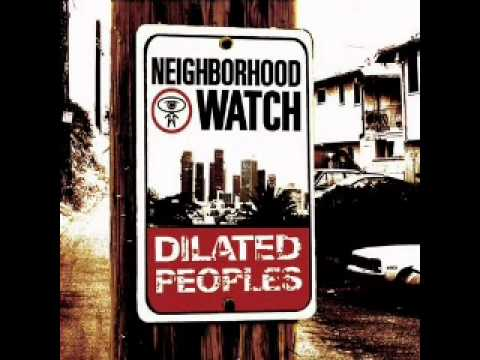 Dilated Peoples - Neighborhood Watch
