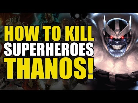 How To Un-Alive Superheroes: Thanos