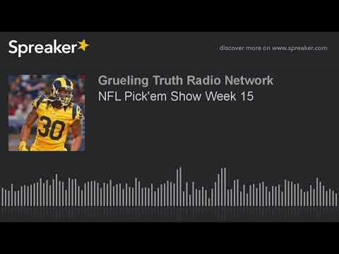NFL Pick'em Show Week 15