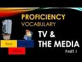 TV & THE MEDIA- Proficiency Vocabulary