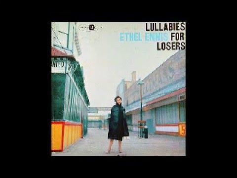 Ethel Ennis - Lullabies For Losers