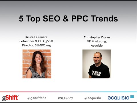 5 Top SEO & PPC Trends from gShift and Acquisio